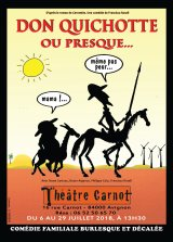 Don Quichotte... ou Presque